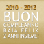 Buon Compleanno Baia Felix 2012